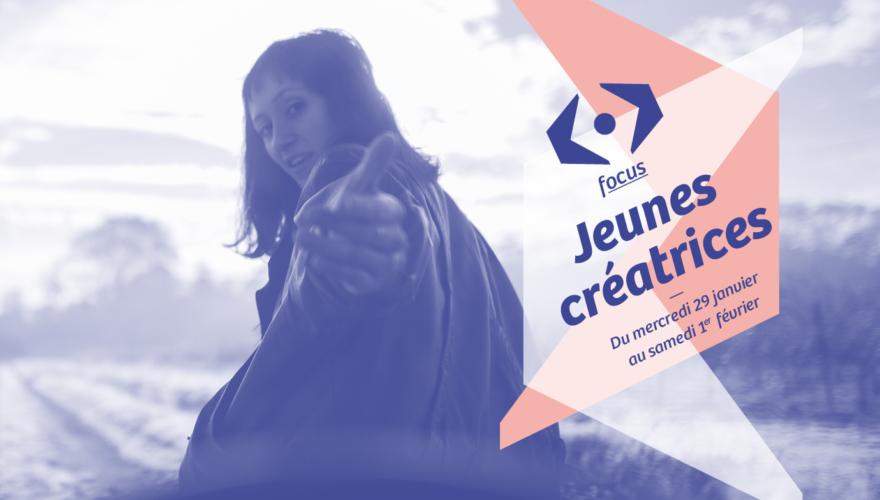 Focus Jeunes créatrices