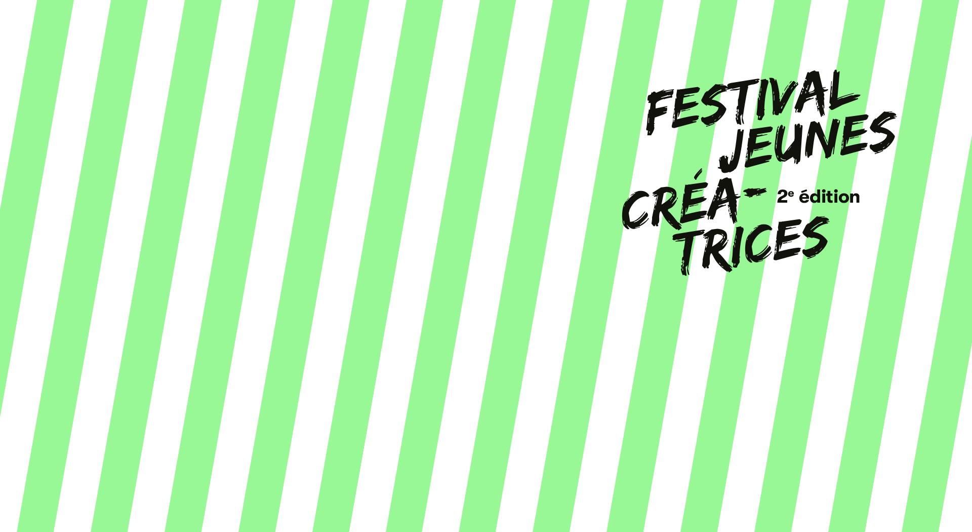 Festival jeunes créatrices – 2e édition