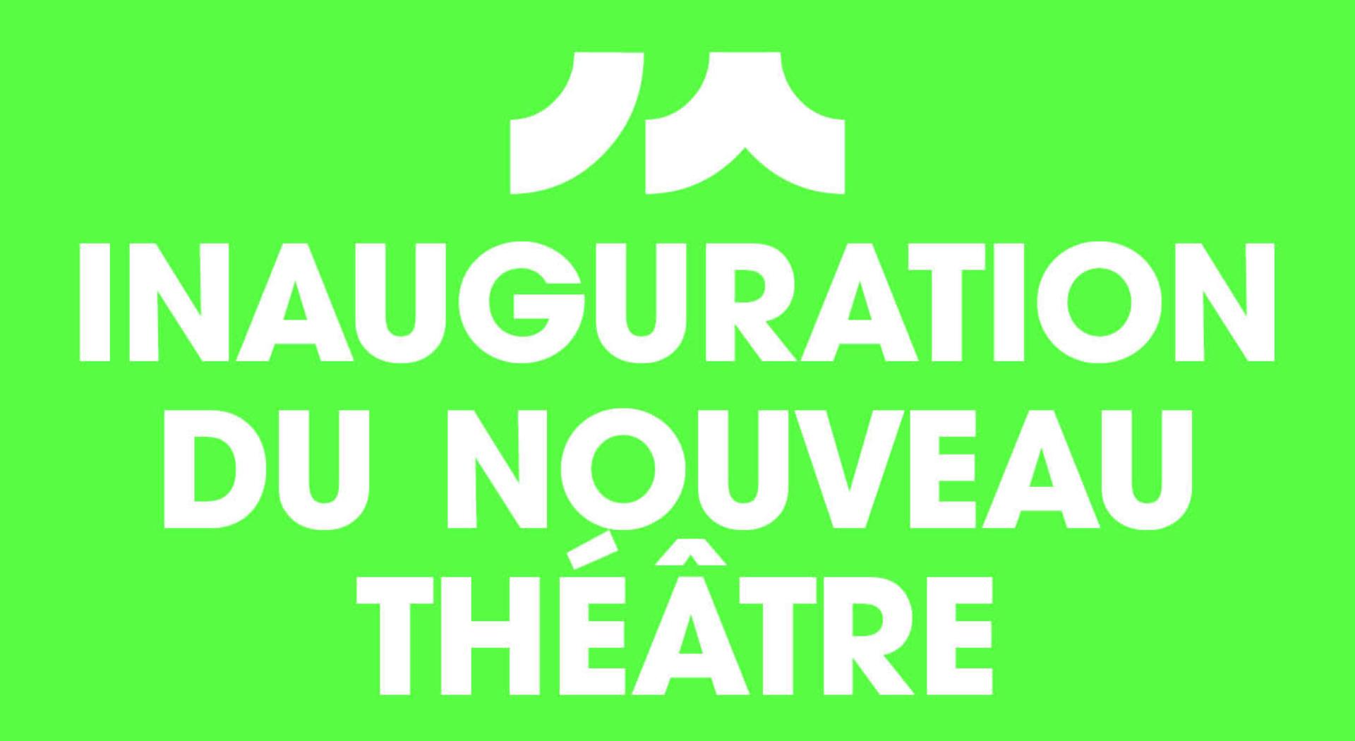 Inauguration dunouveau théâtre