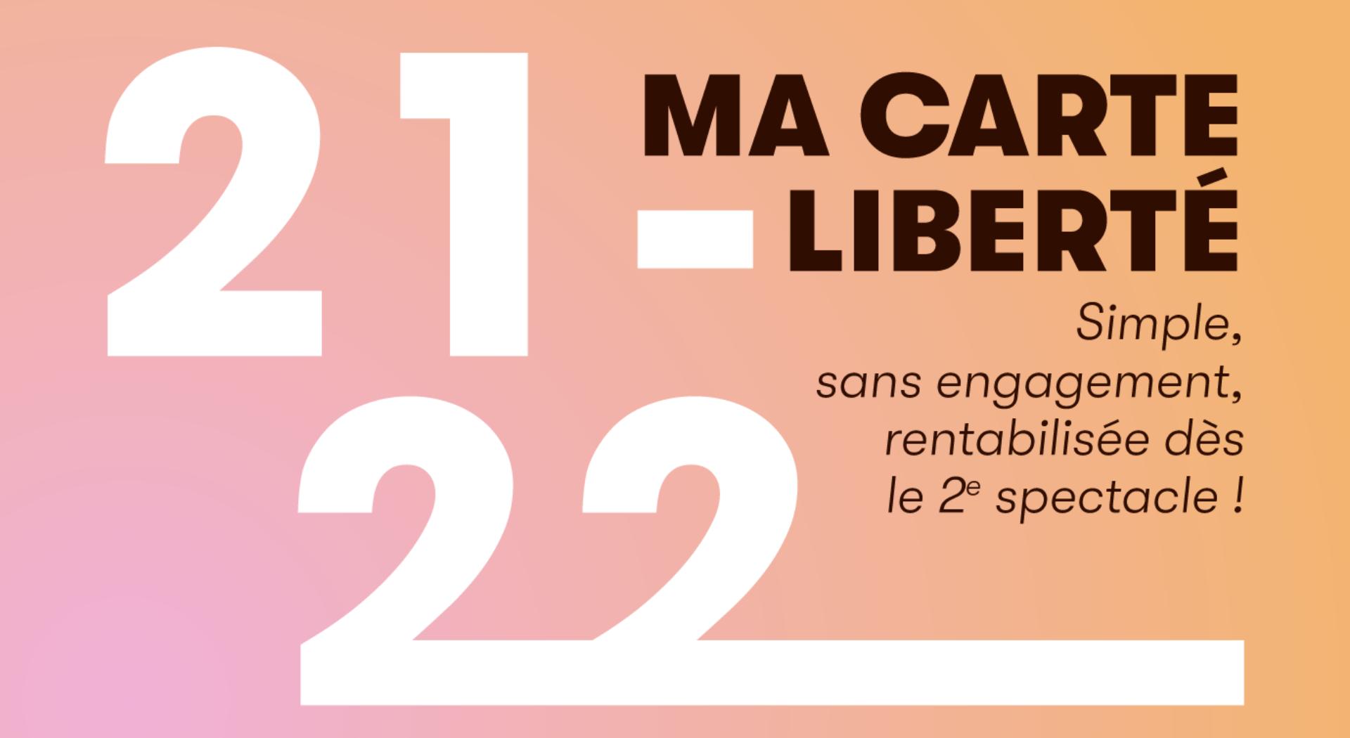 Carte liberté 21-22